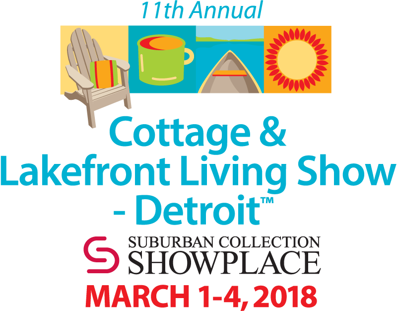Cottage & Lakefront Living Show – Detroit